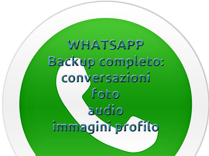 Photo of Come effettuare backup su Whatsapp: chat, foto, audio
