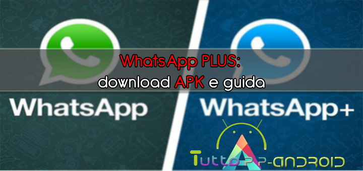 Whatsapp plus download apk e guida