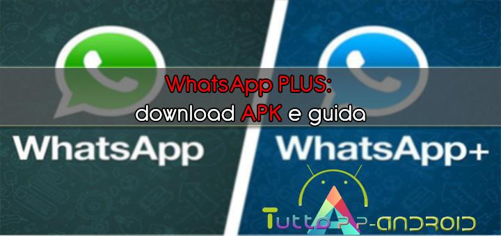 Whatsapp plus download apk e guida