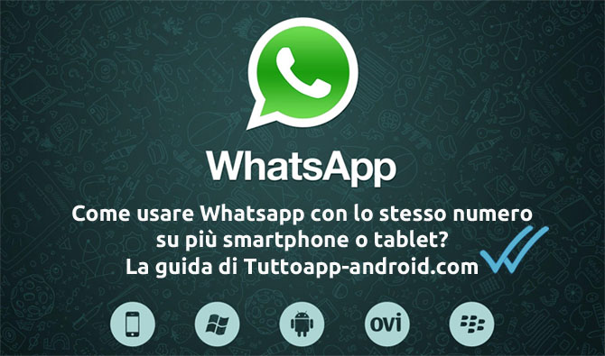 Photo of Usare Whatsapp su due dispositivi contemporaneamente