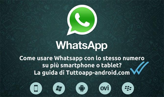 Photo of Usare Whatsapp su due dispositivi contemporaneamente