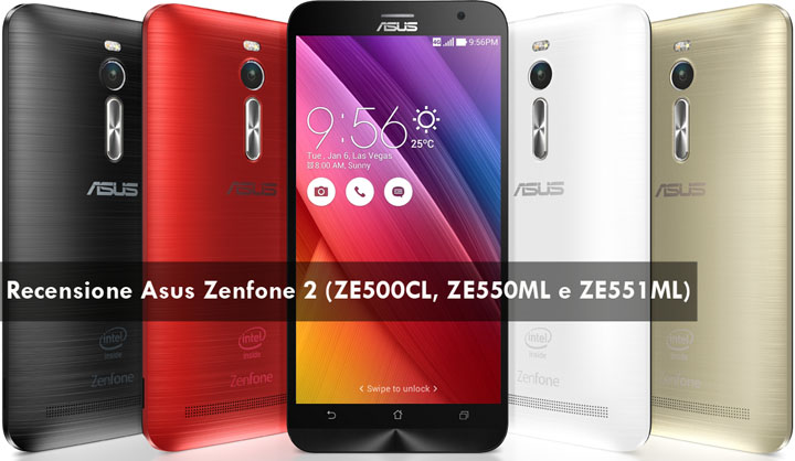 Photo of Recensione Asus Zenfone 2: ZE500CL, ZE550ML e ZE551ML