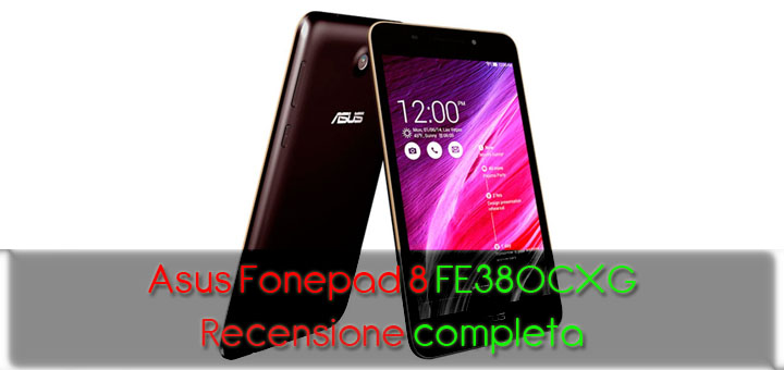 Photo of Asus Fonepad 8 FE380CXG – Recensione completa