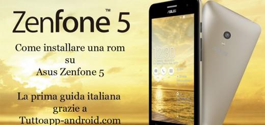 Come installare rom su Zenfone 5