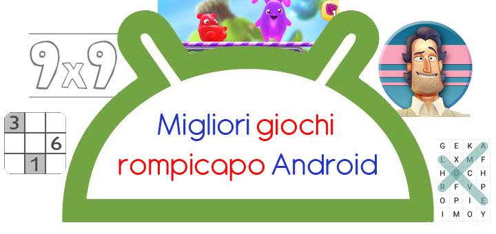 Giochi rompicapo per Android - I migliori