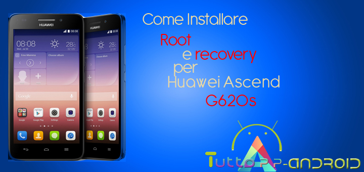 Photo of Installare Root per Huawei Ascend G620s – Guida