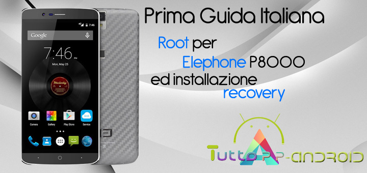 Photo of Root per Elephone P8000 ed installazione recovery