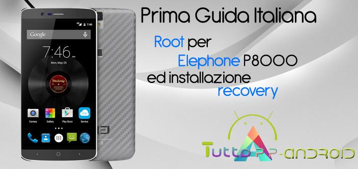 Photo of Root per Elephone P8000 ed installazione recovery