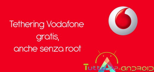 Tethering Vodafone gratis su Android