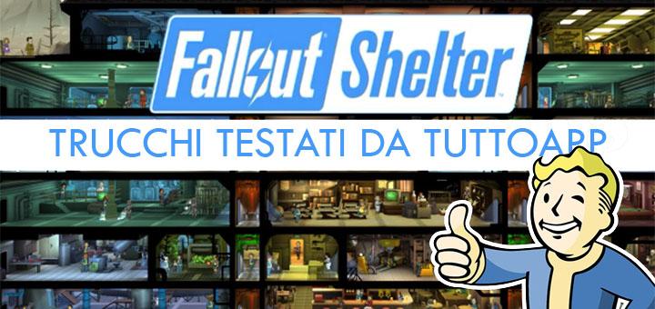 Trucchi Fallout Shelter testati
