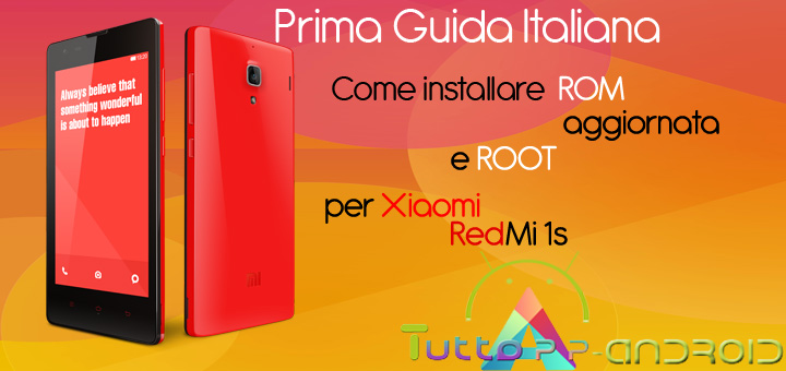 Photo of Root per Redmi 1s ed installazione ROM 45.0