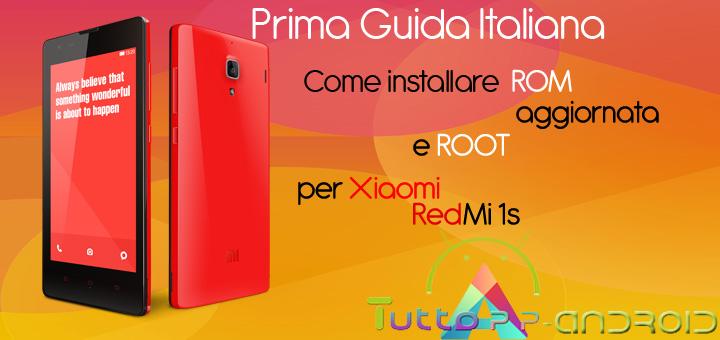 Root per Redmi 1s ed installazione ROM