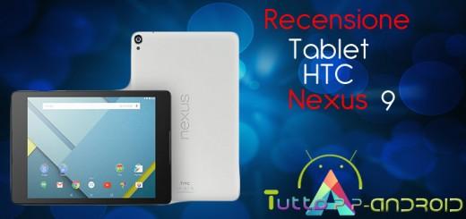 Recensione HTC Nexus 9