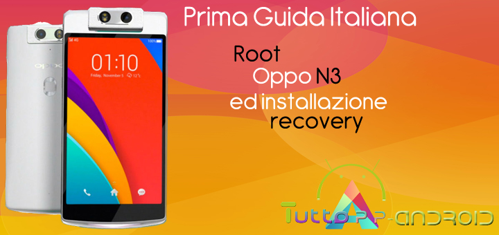 Photo of Root Oppo N3 ed installazione recovery TWRP