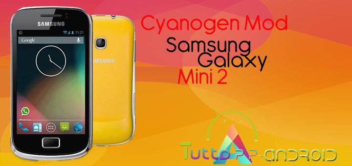 Cyanogenmod Samsung Galaxy Mini 2