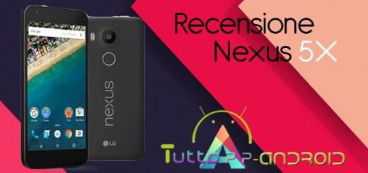 Recensione Nexus 5x