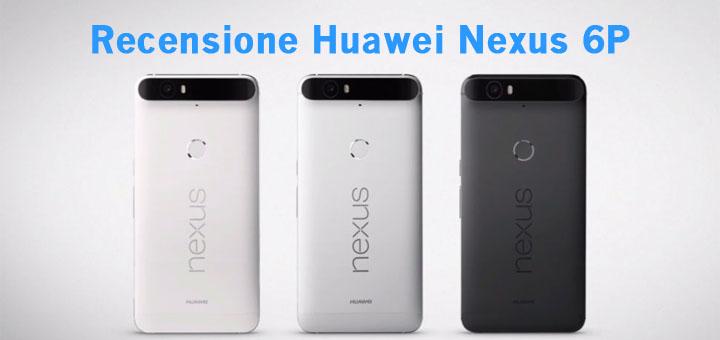Recensione Nexus 6P