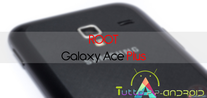 Photo of Root Galaxy Ace Plus ed installazione recovery
