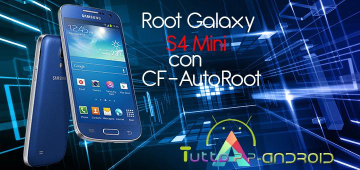 Root Galaxy S4 Mini