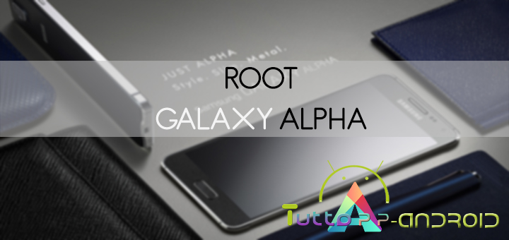 Root Samsung Galaxy Alpha