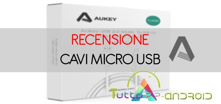 Photo of Cavi Micro USB 2.0 Aukey: la recensione