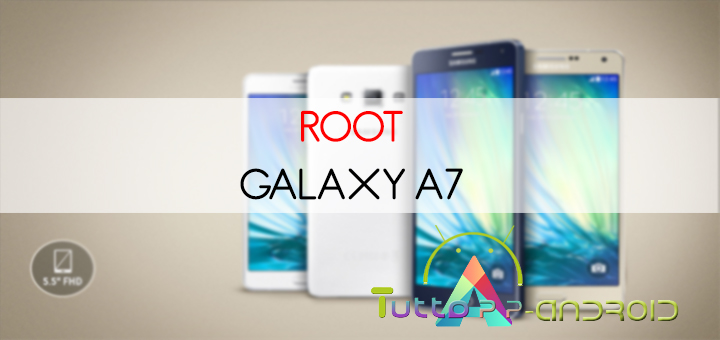 Photo of Root Galaxy A7 – Guida Semplice