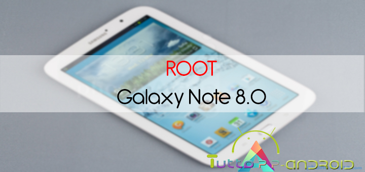 Root Galaxy Note 8.0