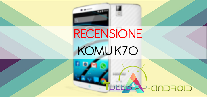 Photo of Recensione Komu K70 con scheda tecnica e prezzo