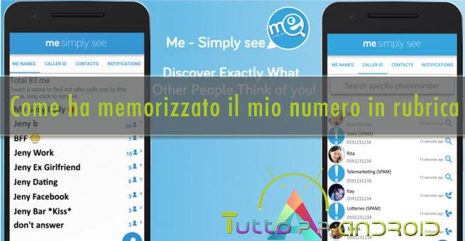 Photo of Come ha memorizzato il mio numero in rubrica? Usa Me App