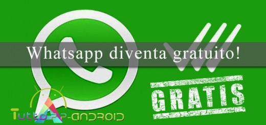 Whatsapp diventa gratuito