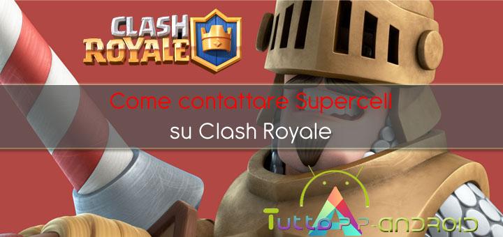 Come contattare Supercell su Clash Royale