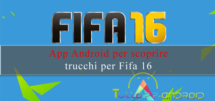 Photo of Migliori app per vincere a Fifa 16 ultimate team