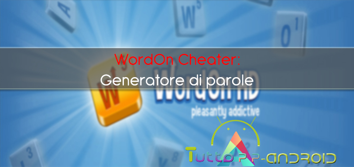 Photo of Generatore di parole Wordon: trucchi per Wordon