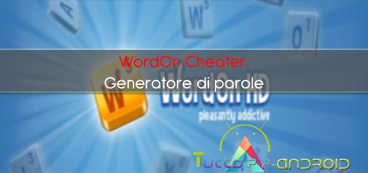 Generatore di parole Wordon: trucchi per Wordon