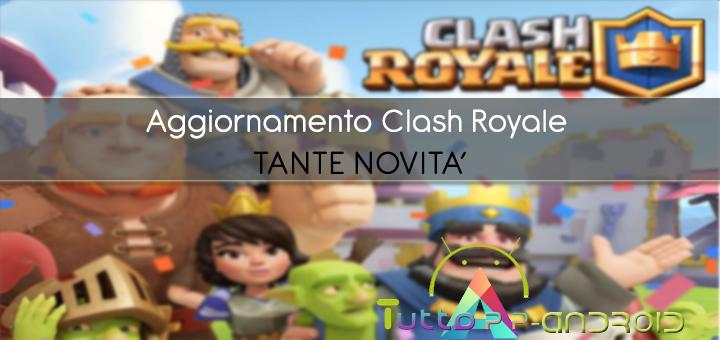 Photo of Aggiornamento Clash Royale Maggio: tante novità (circa donazioni, tornei ecc…)