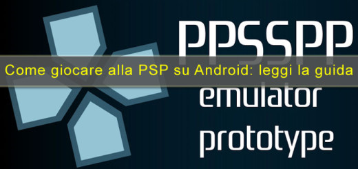 Come emulare PSP su Android - Ppsspp