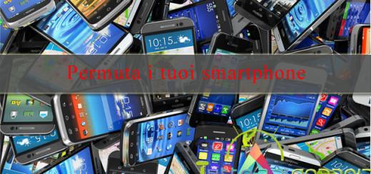 permuta smartphone usati