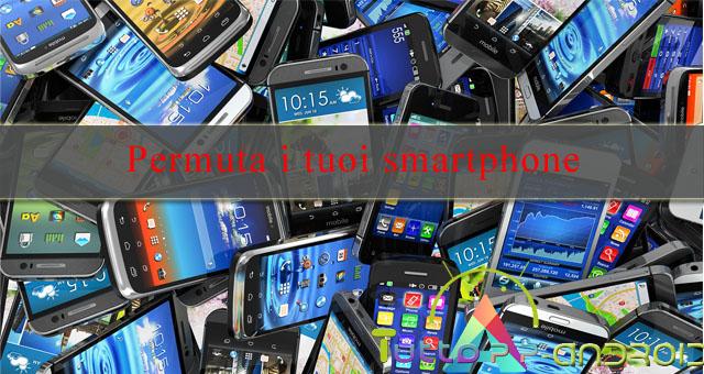 Photo of Permuta smartphone usati online e nei negozi fisici