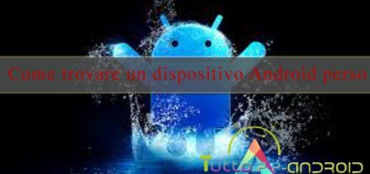 Come ritrovare uno smartphone Android perso