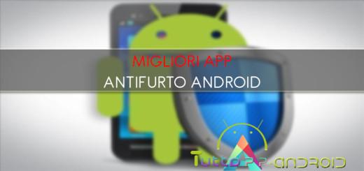 Migliori app antifurto Android