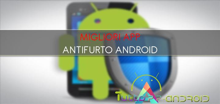 Photo of Migliori app antifurto per Android