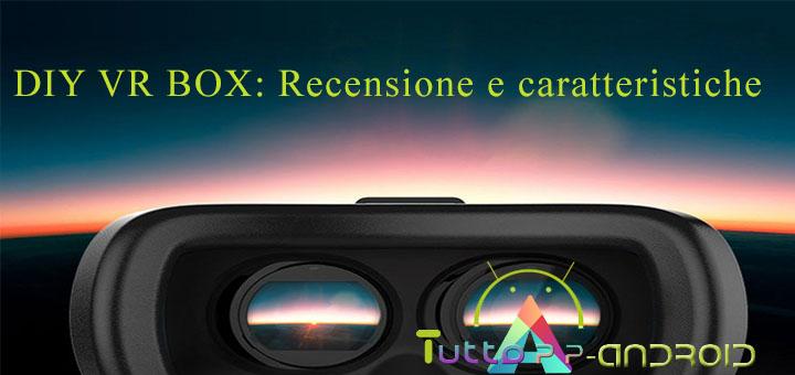 DIY VR BOX - Recensione e caratteristiche 1
