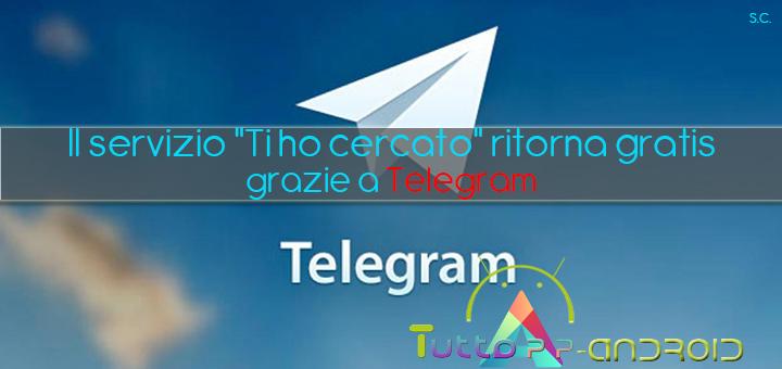 """Photo of Il servizio """"Ti ho cercato"""" ritorna gratis grazie a Telegram"""