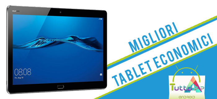 Photo of Tablet economici migliori: prezzi, offerte e consigli • Settembre 2018