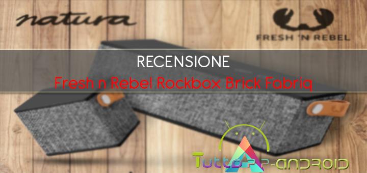 Photo of Recensione Fresh n Rebel Rockbox Brick Fabriq edition