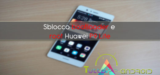 Sblocco bootloader e root Huawei P9 Lite