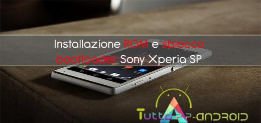 Installazione rom e sblocco bootloader Sony Xperia SP