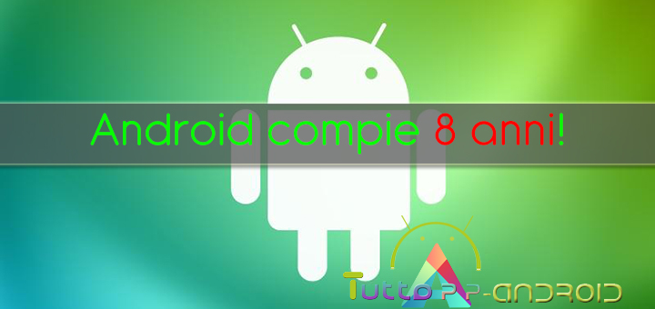Photo of Android compie 8 anni!