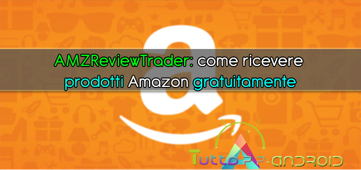 Photo of Come ricevere prodotti Amazon gratuitamente