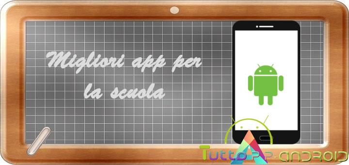 Photo of App per la scuola: migliori utilità per gli studenti!